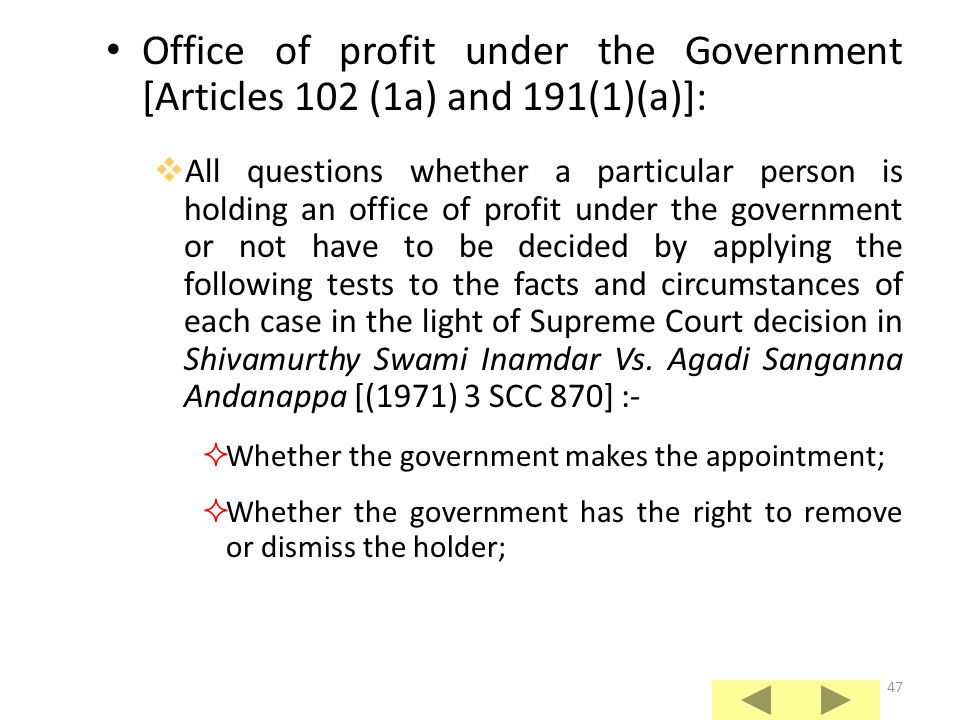 Office of profit under the Government [Articles 102 (1a) and 191(1)(a)]: